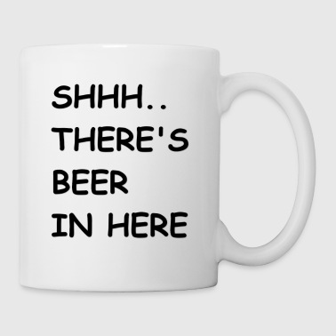 Beer in Coffee Mug - Coffee/Tea Mug