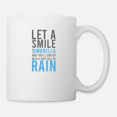 Cold Let a Smile Umbrella - Mug