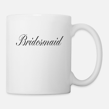 Bridesmaid Bridesmaid - Coffee/Tea Mug