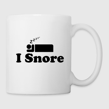 I Snore - Coffee/Tea Mug