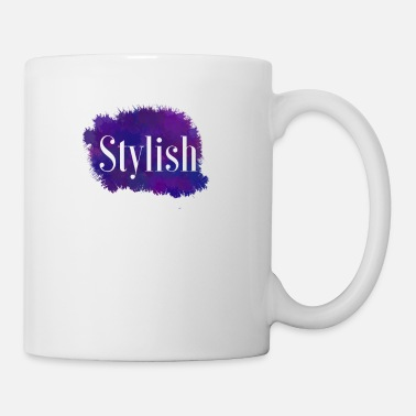 Stylish stylish - Mug