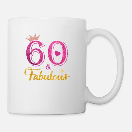 Mug60 Fabulous Queen Shirt 60th Birthday Gifts