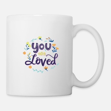 Love You You are loved - Mug