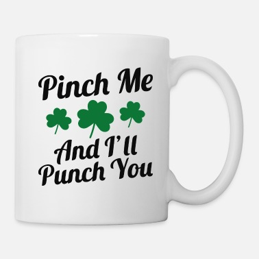 Punch Pinch Me And I'll Punch You - Mug