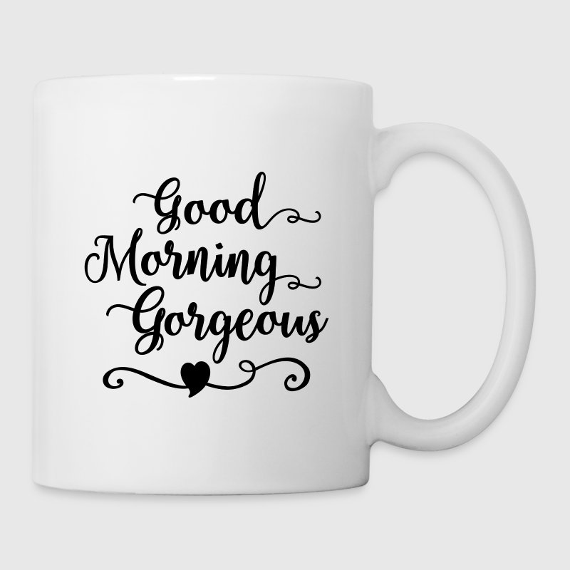 Good Morning Gorgeous - Coffee/Tea Mug