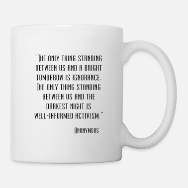 Cool Anonymous Quote - Mug