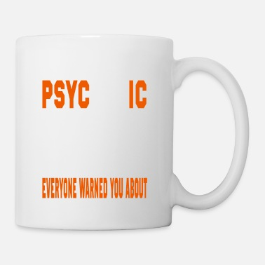 Maya I AM THE PSYCHOTIC MAY BORN MAY BORN - Mug