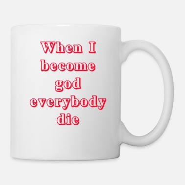 When I become god 4 - Mug