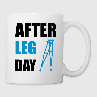 After Leg Day Crutches Funny Fitness - Coffee/Tea Mug