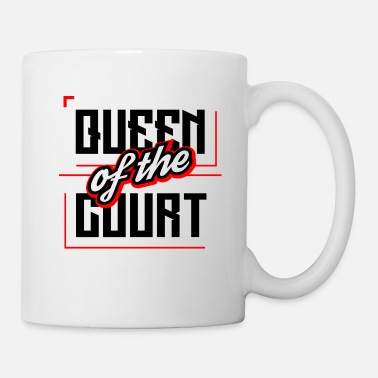 Court QUEEN OF THE COURT - Coffee/Tea Mug