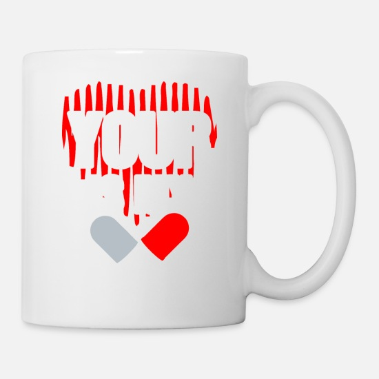 Birthday Mugs & Drinkware - Your Heart Is My Medicine - Mug white