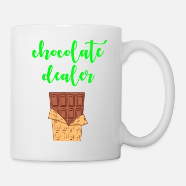 Tooth Chocolate dealer. Funny quote. Yummy cocoa sweets. - Mug