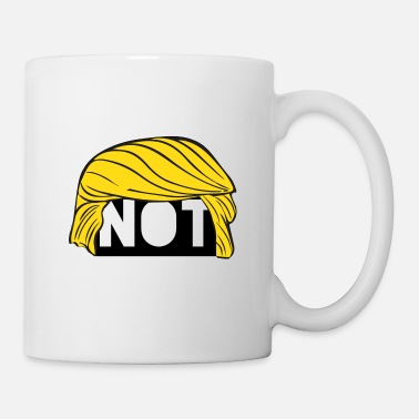 Trump Not Trump - Coffee/Tea Mug