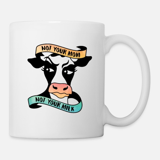 Mom Mugs & Drinkware - NOT YOUR MOM NOT YOUR MILK - Mug white