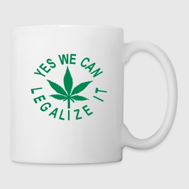 yes we can legalize it - Coffee/Tea Mug