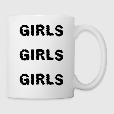 Girls girls girls - Coffee/Tea Mug