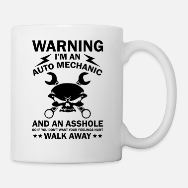 Mechanic Warning I'm An Auto Mechanic - Mug