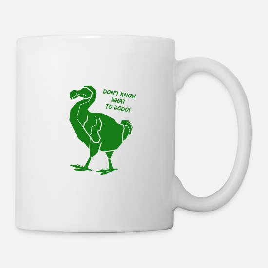 Gift Idea Mugs & Drinkware - don't know what to dodo - Mug white