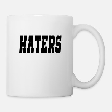 Haters haters - Mug