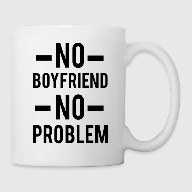 No Boyfriend - Coffee/Tea Mug