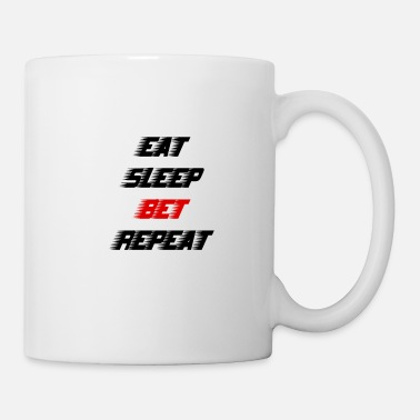 Lotto eat sleep bet repeat casion gamble - Coffee/Tea Mug