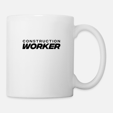 Construction Worker Construction Worker Construction Worker - Mug