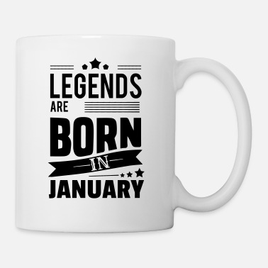 Legend Legends Are Born In January - Mug