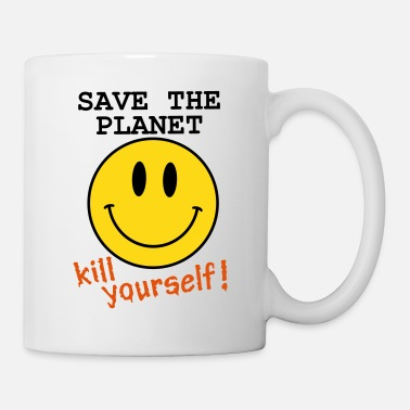 Greenpeace Save the planet, kill yourself - Coffee/Tea Mug