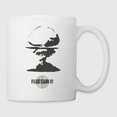 Stand Stand by - Coffee/Tea Mug