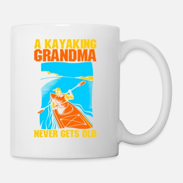 Grandma A Kayaking Grandma Never Gets Old - Coffee/Tea Mug