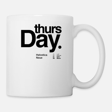 Thursday thursday typography - Mug