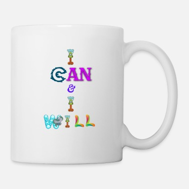 I can and I will - Mug