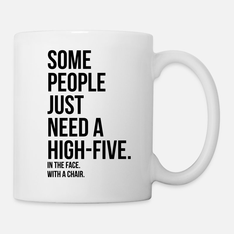 Chair Mugs & Drinkware - some people need a high five 5 in face with chair - Mug white