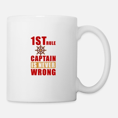 Sailboat 1 St rule captain is never wrong - Mug