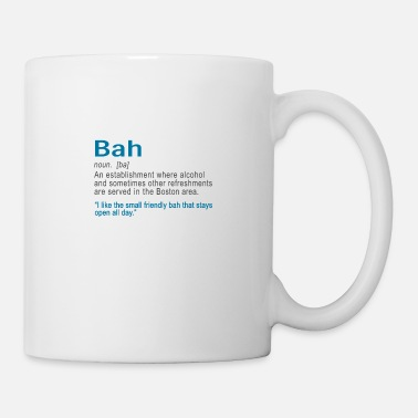 Boston Accent Clothing Funy Bah Definiton or Bar Boston Accent design - Mug