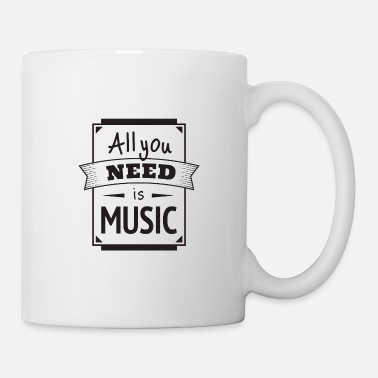 all you need is music 2 - Coffee/Tea Mug