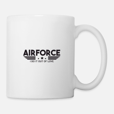 Numbered Air Force Air Force I Do It Out Of Love - Air Force - Mug