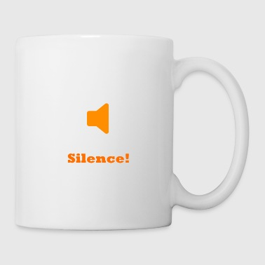 Silence Silence! - Coffee/Tea Mug