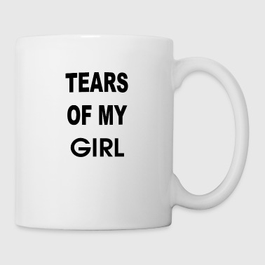 Tears Of My Girl - Coffee/Tea Mug