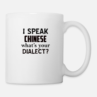 Dialect CHINESE dialect - Coffee/Tea Mug