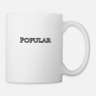 Popular popular - Coffee/Tea Mug