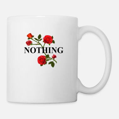 Rose nothing - Coffee/Tea Mug