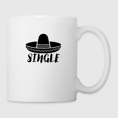 Single but not alone gift idea - Coffee/Tea Mug
