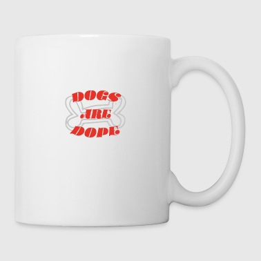 dogs are dope 01 - Coffee/Tea Mug