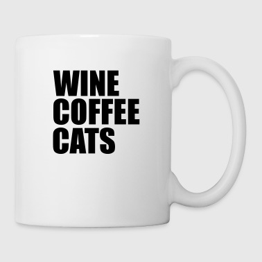 wine coffee cats - Coffee/Tea Mug