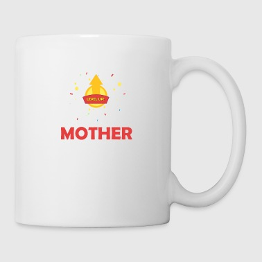 Level Up! Next level Mother - Coffee/Tea Mug