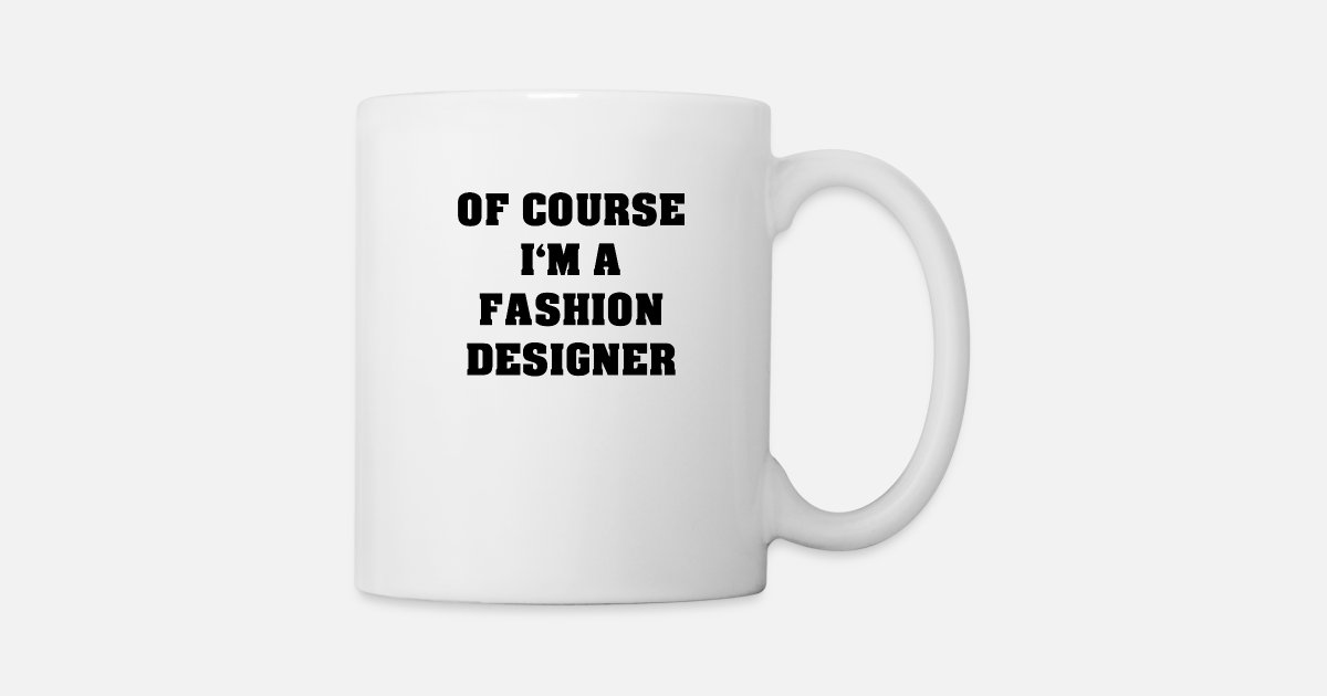 Fashion Designer Mug Spreadshirt
