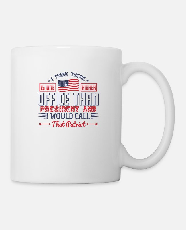 Office Mugs & Cups - I think there is one higher office than president - Mug white