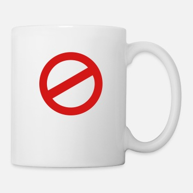Prohibition prohibition sign - Mug