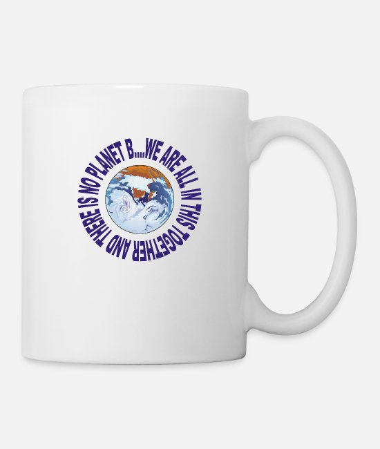 Earth Day Mugs & Drinkware - Earth Day No Planet B - Mug white